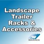 Landscape Trailer Racks & Accessories